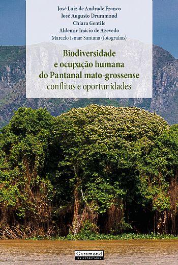Biodiversidade e ocupação humana do Pantanal mato-grossense