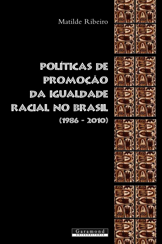 Políticas de promoção da igualdade racial no Brasil