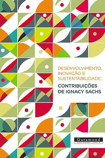 Desenvolvimento, inovação e sustentabilidade
