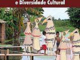 Amazônia: Políticas Públicas e Diversidade Cultural