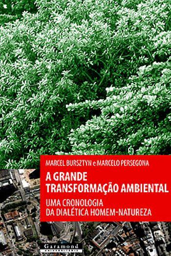 A Grande Transformação Ambiental