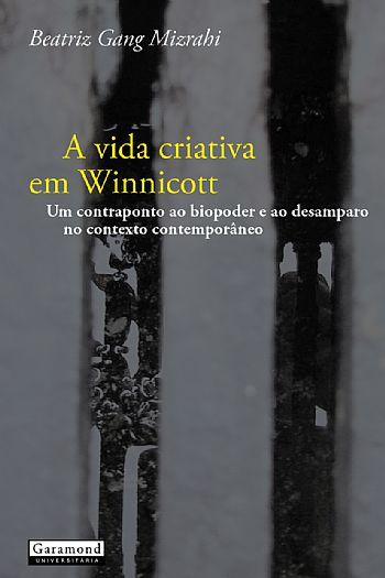 A vida criativa em Winnicott