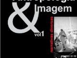 Antropologia & Imagem vol 1 : os bastidores do filme etnográfico