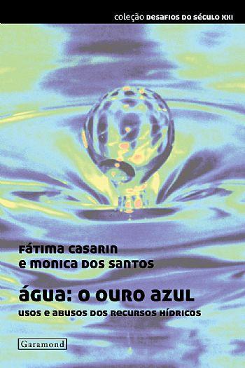 Água: o ouro azul