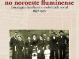 Os italianos no noroeste fluminense- estratégias familiares e mobilidade social 1897 – 1950
