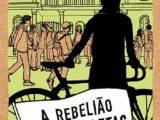 A rebelião das bicicletas e outras histórias