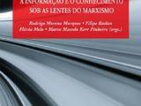 A informação e o conhecimento sob as lentes do marxismo