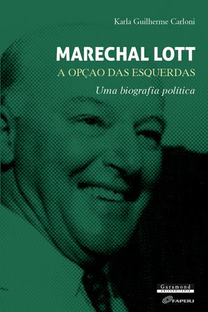 Marechal Lott. A opção das esquerdas