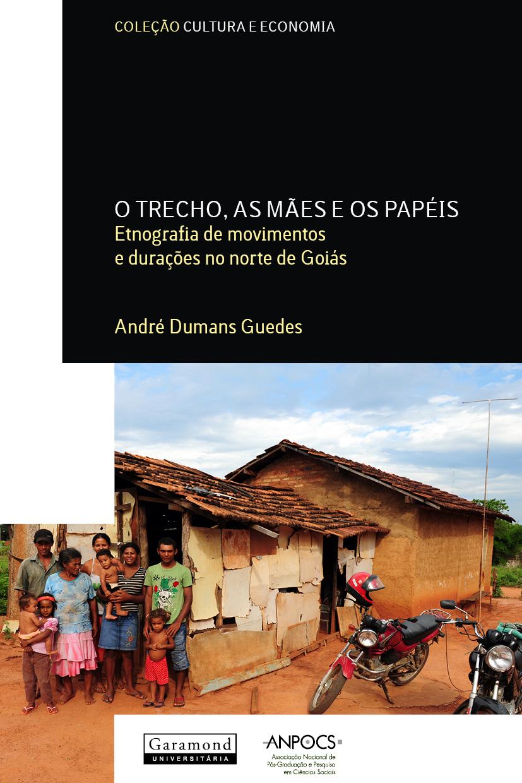 O trecho, as mães e os papéis: Etnografia de movimentos e durações no norte de Goiás