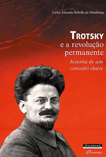 Trotsky e a revolução permanente – história de um conceito chave