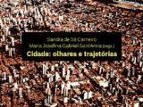 Cidade: olhares e trajetórias