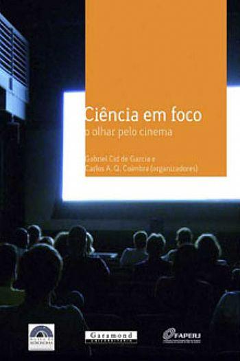Ciência em Foco: o olhar pelo cinema