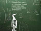 Povos indígenas e escolarização: Discussões para se repensar novas epistemes