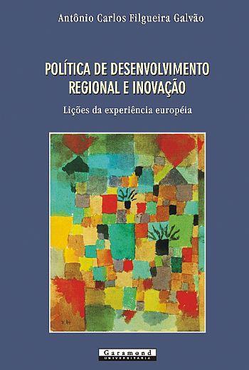 Política de Desenvolvimento Regional e Inovação