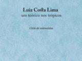 Luiz Costa Lima, um teórico nos trópicos