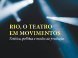 Rio, o teatro em movimentos